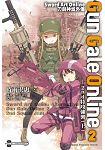 Sword Art Online 刀劍神域外傳 Gun Gale Online(02)─2nd特攻強襲─ (上)